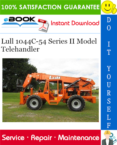 Thumbnail ☆☆ Best ☆☆ Lull 1044C-54 Series II Model Telehandler Service Repair Manual (P/N - 31200079)