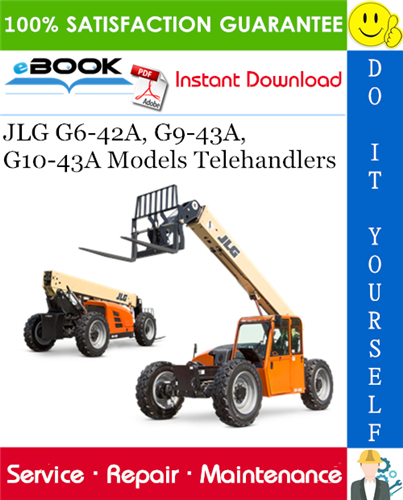 Thumbnail ☆☆ Best ☆☆ JLG G6-42A, G9-43A, G10-43A Models Telehandlers Service Repair Manual (P/N - 31200151)