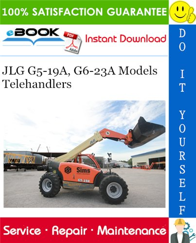 Thumbnail ☆☆ Best ☆☆ JLG G5-19A, G6-23A Models Telehandlers Service Repair Manual (P/N - 31200193)