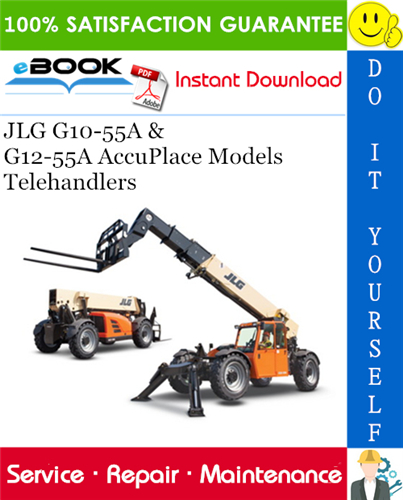 Thumbnail ☆☆ Best ☆☆ JLG G10-55A & G12-55A AccuPlace Models Telehandlers Service Repair Manual (P/N - 31200452)
