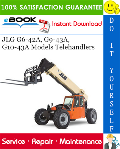 Thumbnail ☆☆ Best ☆☆ JLG G6-42A, G9-43A, G10-43A Models Telehandlers Service Repair Manual (P/N - 31200792)