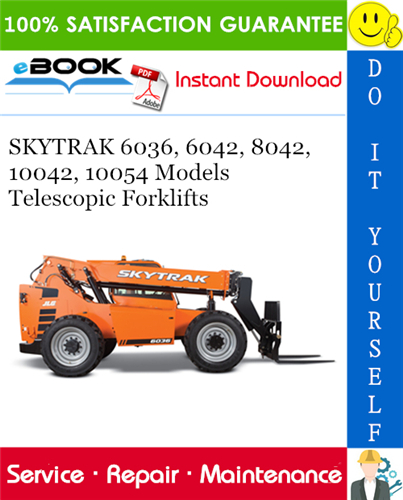 Thumbnail ☆☆ Best ☆☆ SKYTRAK 6036, 6042, 8042, 10042, 10054 Models Telescopic Forklifts Service Repair Manual (P/N - 31200796)