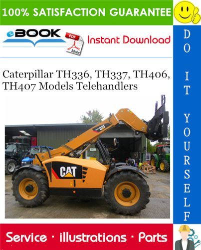 Thumbnail ☆☆ Best ☆☆ Caterpillar TH336, TH337, TH406, TH407 Models Telehandlers Parts Manual
