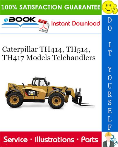 Thumbnail ☆☆ Best ☆☆ Caterpillar TH414, TH514, TH417 Models Telehandlers Parts Manual