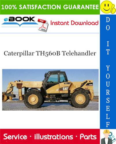 Thumbnail ☆☆ Best ☆☆ Caterpillar TH560B Telehandler Parts Manual