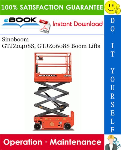 Thumbnail ☆☆ Best ☆☆ Sinoboom GTJZ0408S, GTJZ0608S Boom Lifts Operation & Maintenance Manual