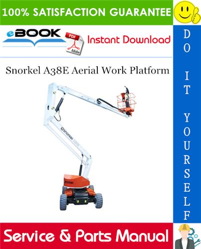 Thumbnail ☆☆ Best ☆☆ Snorkel A38E Aerial Work Platform Service & Parts Manual