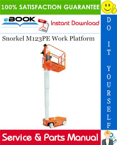 Thumbnail ☆☆ Best ☆☆ Snorkel M123PE Work Platform Service & Parts Manual