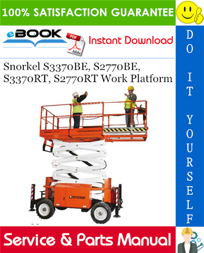 Thumbnail ☆☆ Best ☆☆ Snorkel S3370BE, S2770BE, S3370RT, S2770RT Work Platform Service & Parts Manual