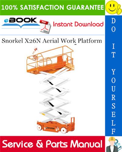 Thumbnail ☆☆ Best ☆☆ Snorkel X26N Aerial Work Platform Service & Parts Manual