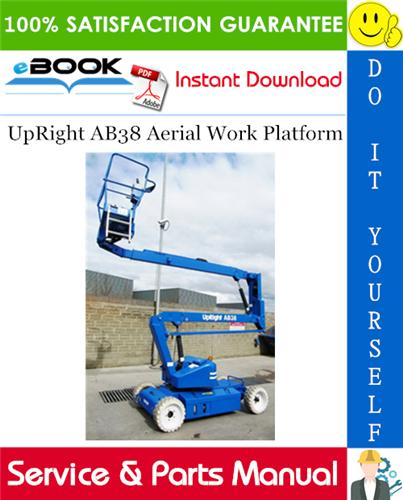 Thumbnail ☆☆ Best ☆☆ UpRight AB38 Aerial Work Platform Service & Parts Manual
