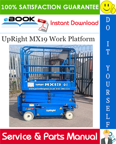 Thumbnail ☆☆ Best ☆☆ UpRight MX19 Work Platform Service & Parts Manual