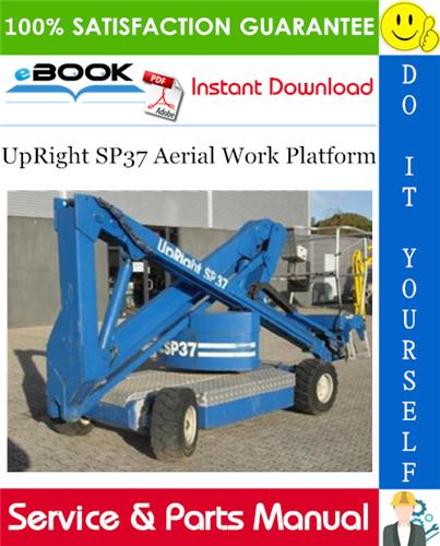 Thumbnail ☆☆ Best ☆☆ UpRight SP37 Aerial Work Platform Service & Parts Manual
