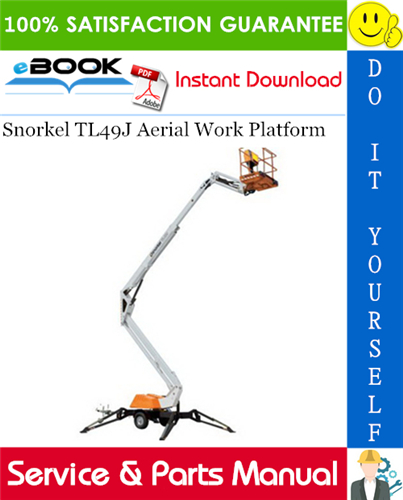Thumbnail ☆☆ Best ☆☆ Snorkel TL49J Aerial Work Platform Service & Parts Manual