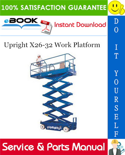 Thumbnail ☆☆ Best ☆☆ Upright X26-32 Work Platform Service & Parts Manual
