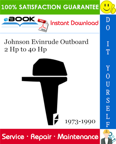 Thumbnail ☆☆ Best ☆☆ Johnson Evinrude Outboard 2 Hp to 40 Hp Service Repair Manual 1973-1990 Download
