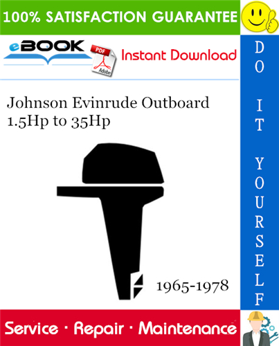 Thumbnail ☆☆ Best ☆☆ Johnson Evinrude Outboard 1.5Hp to 35Hp Service Repair Manual 1965-1978 Download