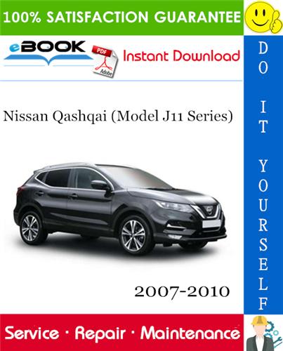Thumbnail ☆☆ Best ☆☆ Nissan Qashqai (Model J11 Series) Service Repair Manual 2007-2010 Download