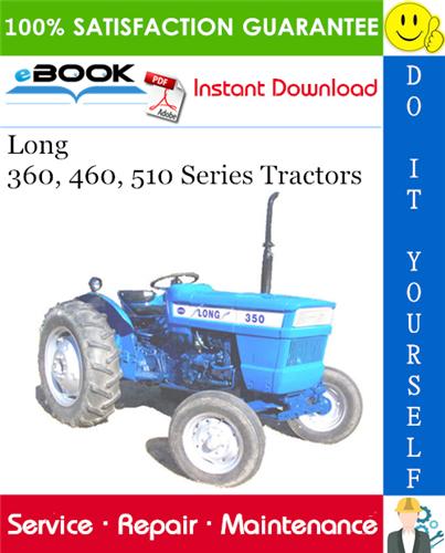 Thumbnail ☆☆ Best ☆☆ Long 360, 460, 510 Series Tractors Service Repair Manual