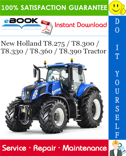 Thumbnail ☆☆ Best ☆☆ New Holland T8.275 / T8.300 / T8.330 / T8.360 / T8.390 Tractor Service Repair Manual