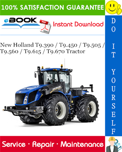 Thumbnail ☆☆ Best ☆☆ New Holland T9.390 / T9.450 / T9.505 / T9.560 / T9.615 / T9.670 Tractor Service Repair Manual