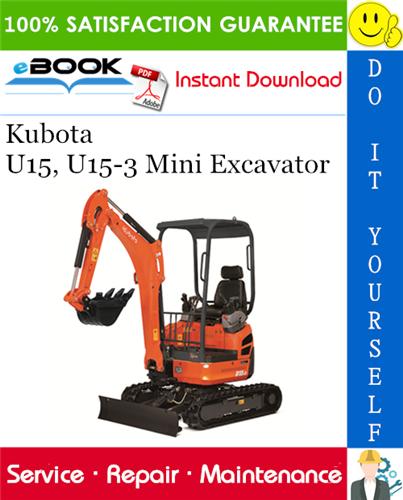 Thumbnail ☆☆ Best ☆☆ Kubota U15, U15-3 Mini Excavator Service Repair Manual