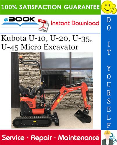 Thumbnail ☆☆ Best ☆☆ Kubota U-10, U-20, U-35, U-45 Micro Excavator Service Repair Manual
