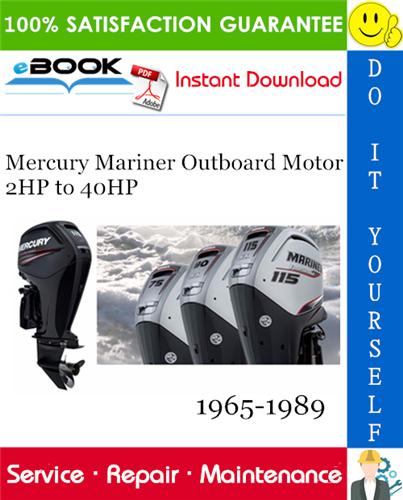 Thumbnail ☆☆ Best ☆☆ Mercury Mariner Outboard Motor 2HP to 40HP Service Repair Manual 1965-1989 Download