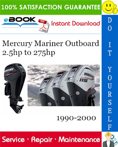 Thumbnail ☆☆ Best ☆☆ Mercury Mariner Outboard 2.5hp to 275hp Service Repair Manual 1990-2000 Download