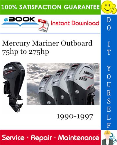 Thumbnail ☆☆ Best ☆☆ Mercury Mariner Outboard 75hp to 275hp Service Repair Manual 1990-1997 Download