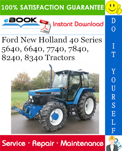 Thumbnail ☆☆ Best ☆☆ Ford New Holland 40 Series 5640, 6640, 7740, 7840, 8240, 8340 Tractors Service Repair Manual