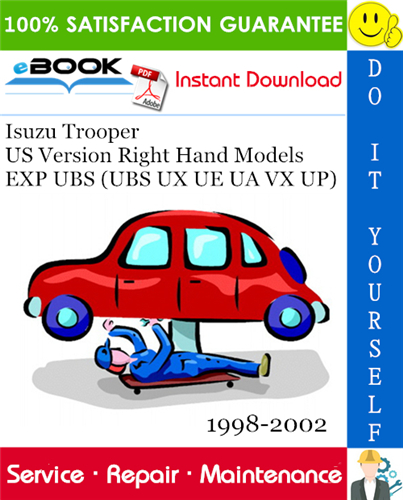 Thumbnail ☆☆ Best ☆☆ Isuzu Trooper US Version Right Hand Models EXP UBS (UBS UX UE UA VX UP) Service Repair Manual 1998-2002 Download
