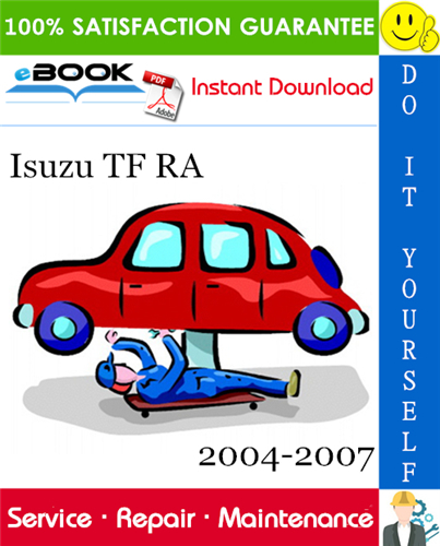 Thumbnail ☆☆ Best ☆☆ Isuzu TF RA Service Repair Manual 2004-2007 Download