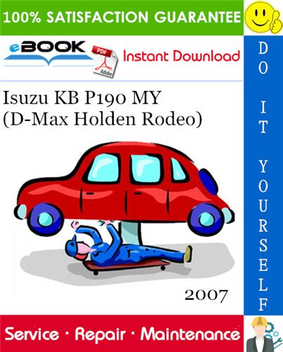 Thumbnail ☆☆ Best ☆☆ 2007 Isuzu KB P190 MY (D-Max Holden Rodeo) Service Repair Manual