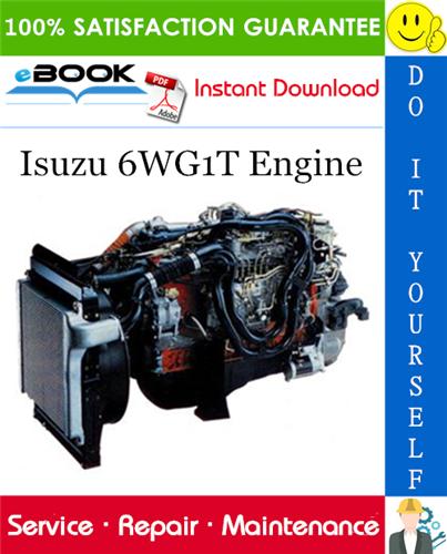 Thumbnail ☆☆ Best ☆☆ Isuzu 6WG1T Engine Service Repair Manual