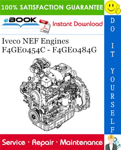 Thumbnail ☆☆ Best ☆☆ Iveco NEF Engines F4GE0454C - F4GE0484G Service Repair Manual