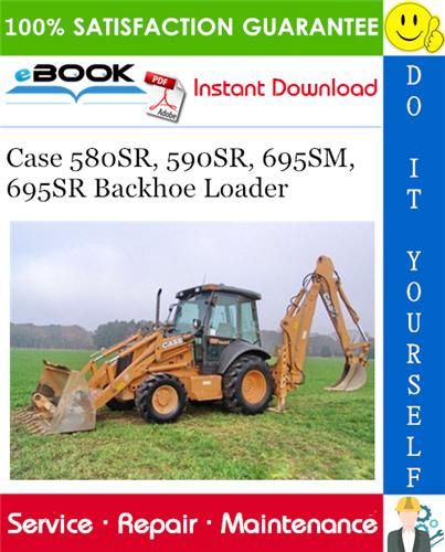 Thumbnail ☆☆ Best ☆☆ Case 580SR, 590SR, 695SM, 695SR Backhoe Loader Service Repair Manual
