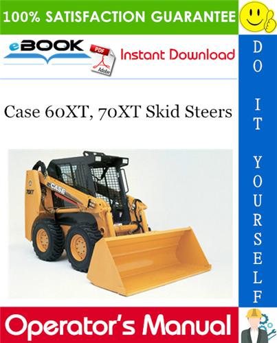 Thumbnail ☆☆ Best ☆☆ Case 60XT, 70XT Skid Steers Operators Manual