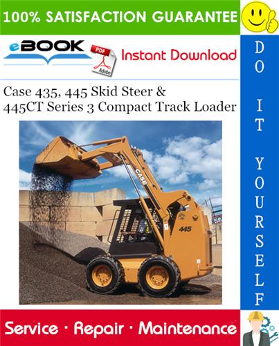 Thumbnail ☆☆ Best ☆☆ Case 435, 445 Skid Steer & 445CT Series 3 Compact Track Loader Service Repair Manual