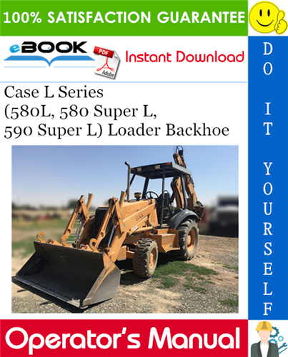 Thumbnail ☆☆ Best ☆☆ Case L Series (580L, 580 Super L, 590 Super L) Loader Backhoe Operators Manual