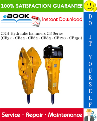 Thumbnail ☆☆ Best ☆☆ CNH Hydraulic hammers CB Series (CB32 - CB45 - CB65 - CB85 - CB120 - CB150) Service Repair Manual
