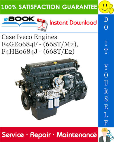 Thumbnail ☆☆ Best ☆☆ Case Iveco Engines F4GE0684F - (668T/M2), F4HE0684J - (668T/E2) Service Repair Manual