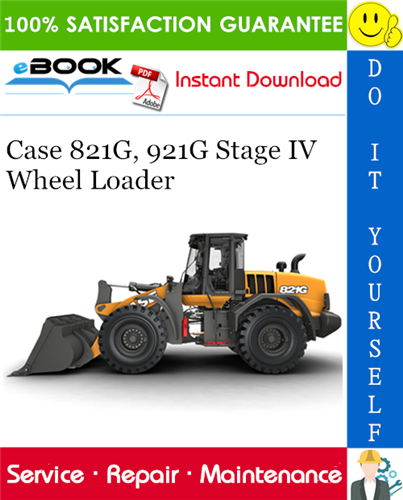 Thumbnail ☆☆ Best ☆☆ Case 821G, 921G Stage IV Wheel Loader Service Repair Manual