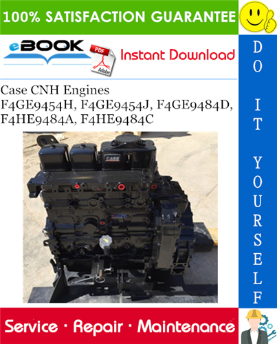 Thumbnail ☆☆ Best ☆☆ Case CNH Engines F4GE9454H, F4GE9454J, F4GE9484D, F4HE9484A, F4HE9484C Service Repair Manual