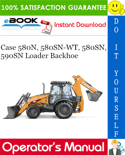 Thumbnail ☆☆ Best ☆☆ Case 580N, 580SN-WT, 580SN, 590SN Loader Backhoe Operators Manual