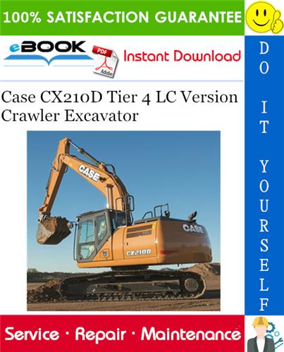 Thumbnail ☆☆ Best ☆☆ Case CX210D Tier 4 LC Version Crawler Excavator Service Repair Manual