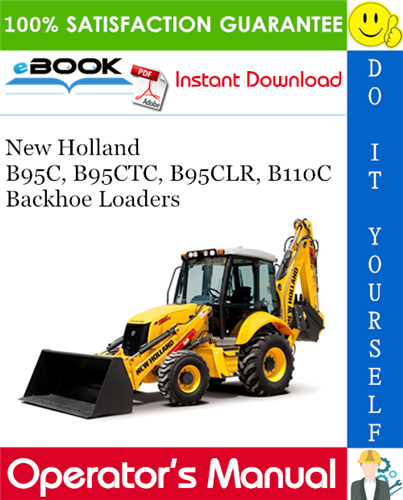 Thumbnail ☆☆ Best ☆☆ New Holland B95C, B95CTC, B95CLR, B110C Backhoe Loaders Operators Manual