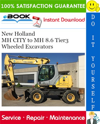 Thumbnail ☆☆ Best ☆☆ New Holland MH CITY to MH 8.6 Tier3 Wheeled Excavators Service Repair Manual