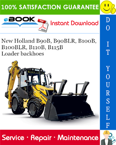 Thumbnail ☆☆ Best ☆☆ New Holland B90B, B90BLR, B100B, B100BLR, B110B, B115B Loader backhoes Service Repair Manual