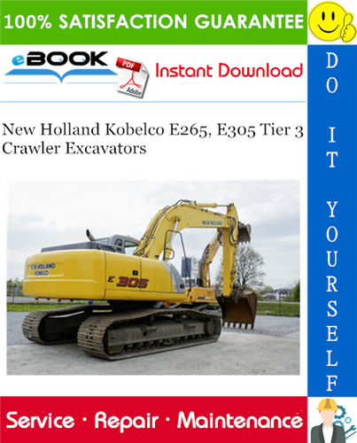 Thumbnail ☆☆ Best ☆☆ New Holland Kobelco E265, E305 Tier 3 Crawler Excavators Service Repair Manual